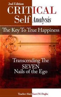 Critical Self-Analysis: The Key to True Happiness