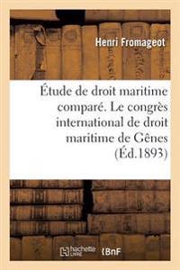 �tude de Droit Maritime Compar�. Le Congr�s International de Droit Maritime de G�nes