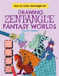 Drawing Zentangle Fantasy Worlds