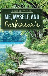 Me, Myself, and Parkinson's