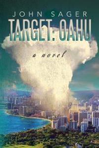 Target: Oahu: A Novel
