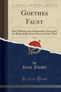 Goethes Faust, Vol. 3
