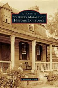 Southern Maryland's Historic Landmarks