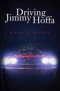 Driving Jimmy Hoffa