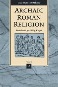 Archaic Roman Religion