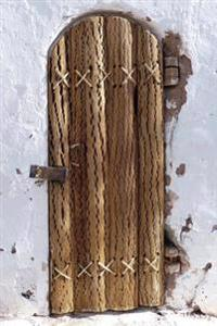Cool Wooden Log Door in San Pedro de Atacama Chile Journal: 150 Page Lined Notebook/Diary