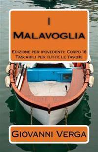 I Malavoglia: Ediz. Per Ipovedenti (Corpo 16)