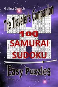 The Traveler's Companion: 100 Samurai Sudoku Easy Puzzles