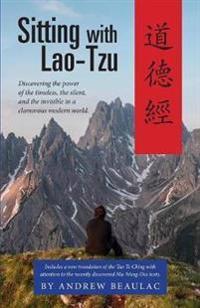 Sitting with Lao-Tzu