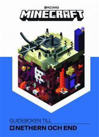 Minecraft : guideboken till Nethern och End