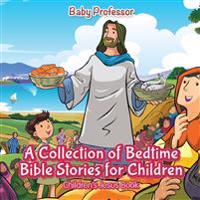A Collection of Bedtime Bible Stories for Children Children's Jesus Book