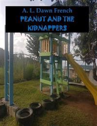 Peanut and the Kidnappers