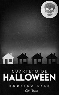 Cuarteto de Halloween: Cuatro Relatos Cortos