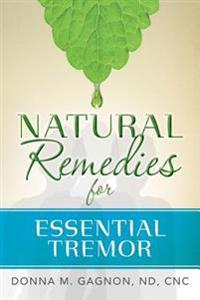 Natural Remedies for Essential Tremor
