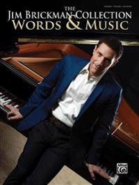 The Jim Brickman Collection, Words & Music: Piano Solo & Piano/Vocal/Guitar