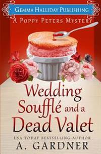 Wedding Souffle and a Dead Valet