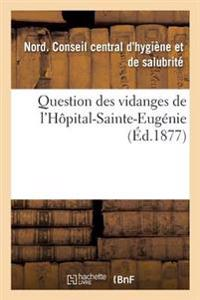 Question Des Vidanges de L'Hopital-Sainte-Eugenie