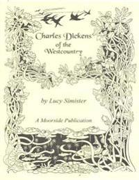 Charles Dickens of the Westcountry