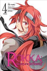 Rokka  Braves of the Six Flowers  Vol. 4 (manga) - Ishio Yamagata - böcker (9780316556279)     Bokhandel