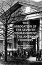 The Abrogation of the Seventh Commandment by the American Churches: The Acceptance of Adultery by the Pre-Civil War Church
