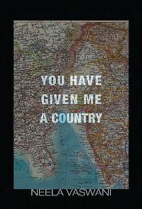 You Have Given Me a Country