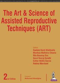 The Art and Science of Assisted Reproductive Techniques