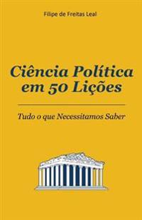 Ciencia Politica Em 50 Licoes