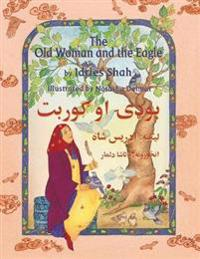 The (English and Pashto Edition) Old Woman and the Eagle