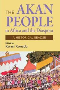 The Akan People in Africa and the Diaspora