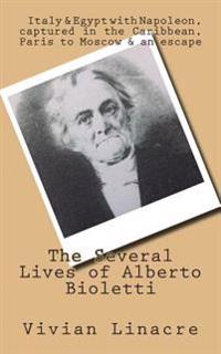 The Several Lives of Alberto Bioletti