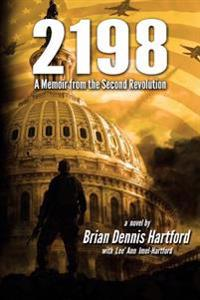 2198: A Memoir of the Second Revolution