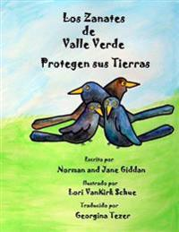Los Zanates de Valle Verde Protegen Sus Tierras