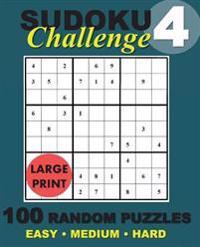 Sudoku Challenge #4: 100 Random Sudoku Puzzles