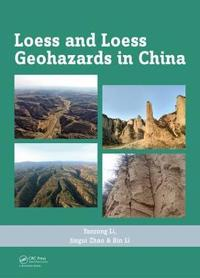 Loess and Loess Geohazards in China