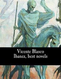 Vicente Blasco Ibanez, Best Novels