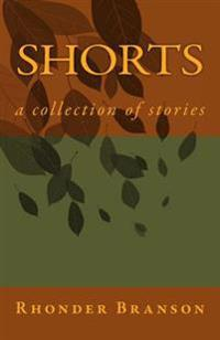 Shorts: A Collection of Stories
