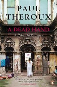 Dead hand - a crime in calcutta