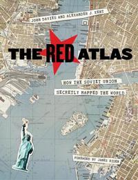Red atlas - how the soviet union secretly mapped the world
