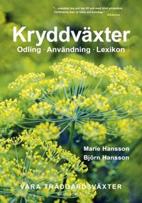 Kryddväxter : Odling - Användning - Lexikon