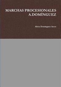 Marchas Procesionales A.Dominguez