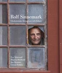Rolf Sinnemark : glaskonstnär, formgivare och fiskare
