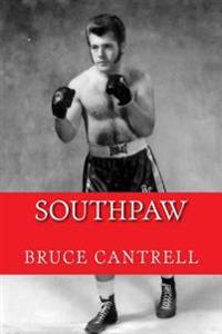 Southpaw Bruce Cantrell