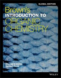 Brown's Introduction to Organic Chemistry, 6th Edition Global Edition