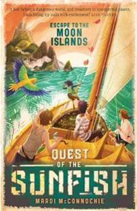 Escape to the Moon Islands: Quest of the Sunfish 1