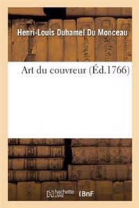 Art Du Couvreur, Par M. Duhamel Du Monceau
