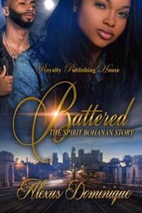 Battered: The Spirit Bohannon Story