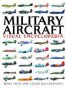 Visual Encyclopedia of Military Aircraft