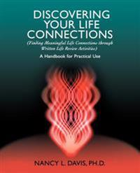 Discovering Your Life Connections