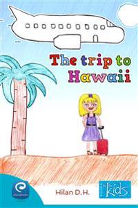 The trip to Hawaii
