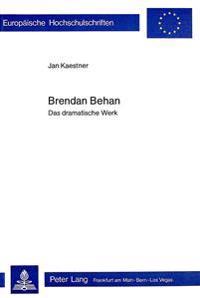 Brendan Behan: Das Dramatische Werk